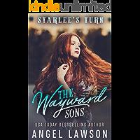 The Wayward Sons (Book 2): Starlee's Turn