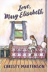 Love, Mary Elisabeth Kindle Edition