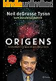 Origens: Catorze bilhões de anos de evolução cósmica