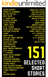 151 Selected Short Stories (Illustrated): 48 Genius Story Writers (Selected Stories from Around the World)