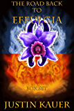 The Road Back to Effulgia Box Set