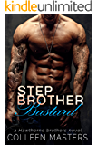 Stepbrother Bastard (The Hawthorne Brothers Book 1)