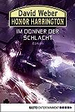 Honor Harrington: Im Donner der Schlacht: Bd. 28