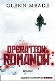 Operation Romanow: Roman (Allgemeine Reihe. Bastei Lübbe Taschenbücher)
