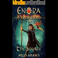 The Source: A LitRPG Fantasy Adventure (Enora Fireborne Book 1)