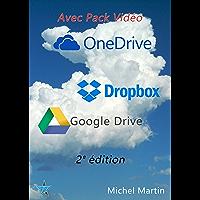Le Cloud enfin expliqué 2e édition avec Pack vidéo: Dropbox, Google Drive et OneDrive