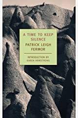 A Time to Keep Silence (New York Review Books Classics) Kindle Edition
