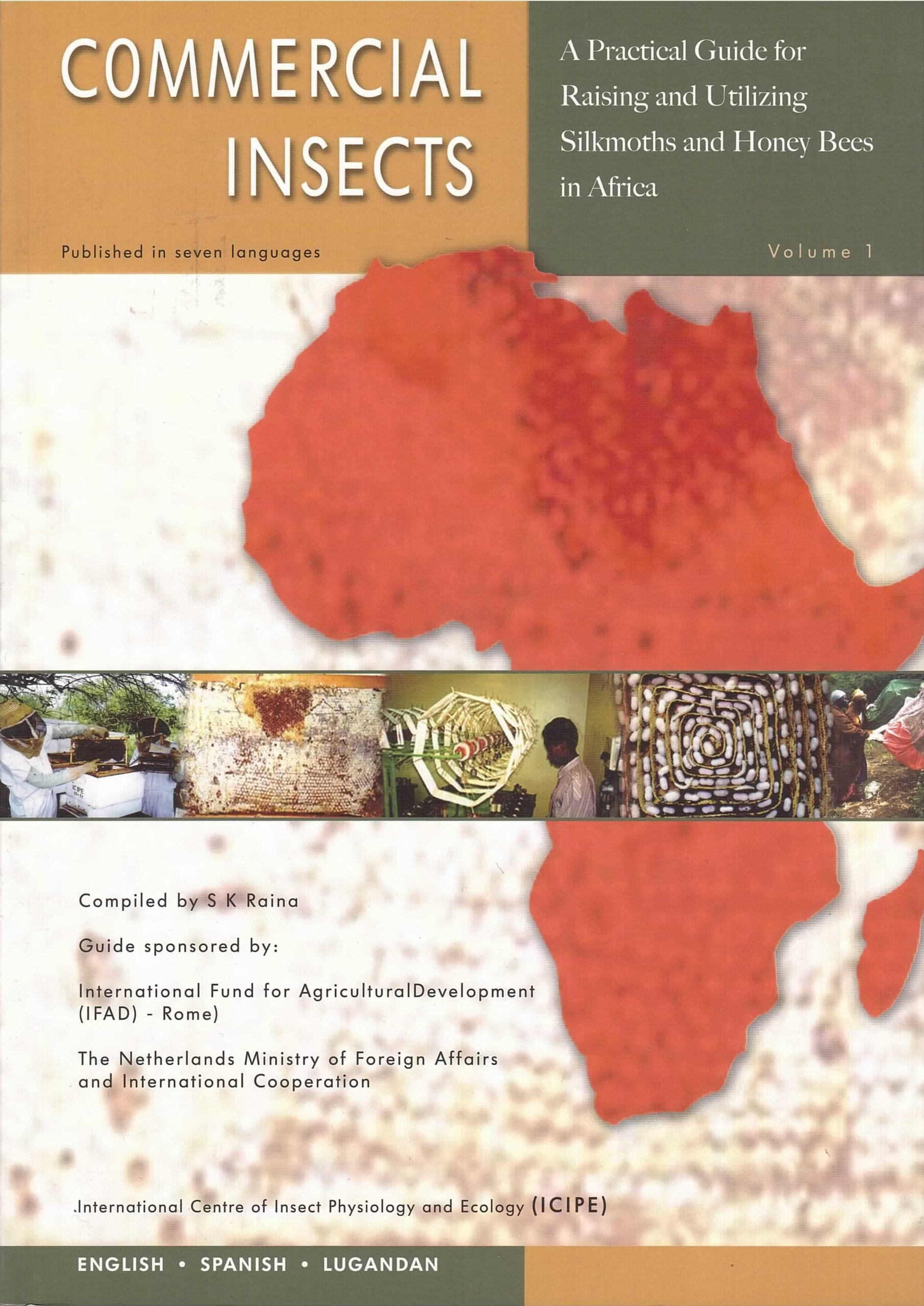 A Practical Guide for Raising and Utilizing Silkmoths and Honey Bees in Africa (English and Spanish Edition) pdf epub