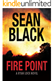 Fire Point - Ryan Lock #6 (English Edition)