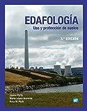 Edafología: uso y protección de suelos (Agricultura)