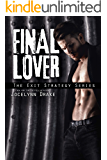 Final Lover (Exit Strategy Book 3)