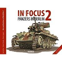 Panzers in Berlin 1945 (In Focus)