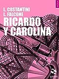 Ricardo y Carolina (Pesci rossi - goWare)