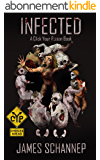 INFECTED: Will YOU Survive the Zombie Apocalypse? (Click Your Poison Book 1) (English Edition)