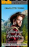 Western Billionaire Ranchers Box Set: 3 Book Cowboy Romance