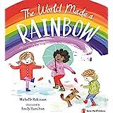 The World Made a Rainbow