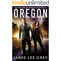 Daughter of Babylon, Book 4: Oregon