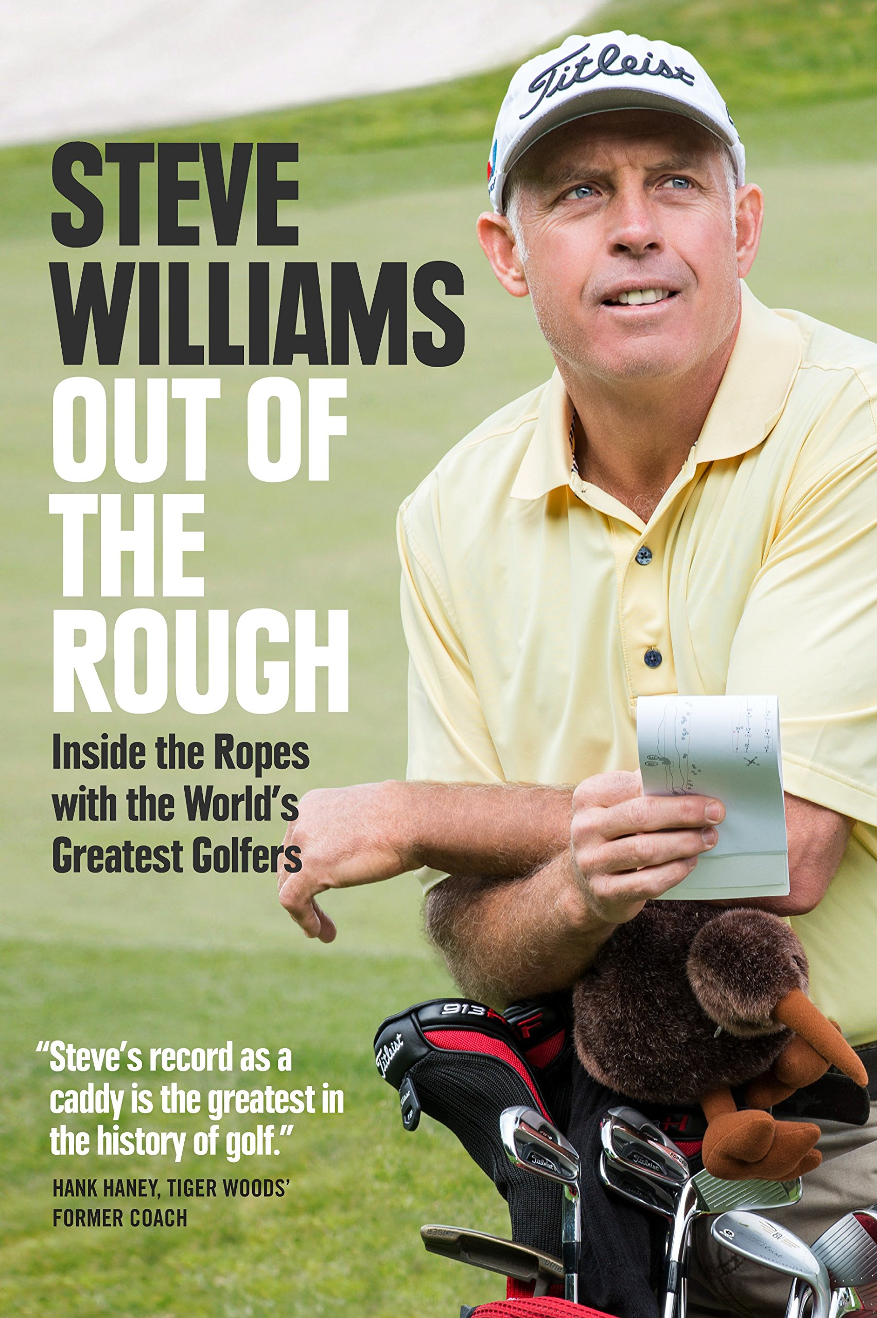 Out of the Rough: Inside the Ropes with the World's Greatest Golfers PDF