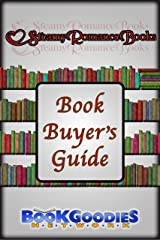 Steamy Romance Book Buyer's Guide and Holiday Gift Guide (BookGoodies Network Book Buyer's Guides) Kindle Edition