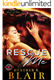 Rescue Me (Special Forces: Operation Alpha) (Between Heaven and Hell Novella)