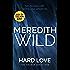 Hard Love: (The Hacker Series Book 5): (The Hacker Series, Book 5)