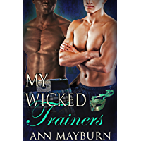 My Wicked Trainers (Club Wicked Book 4)