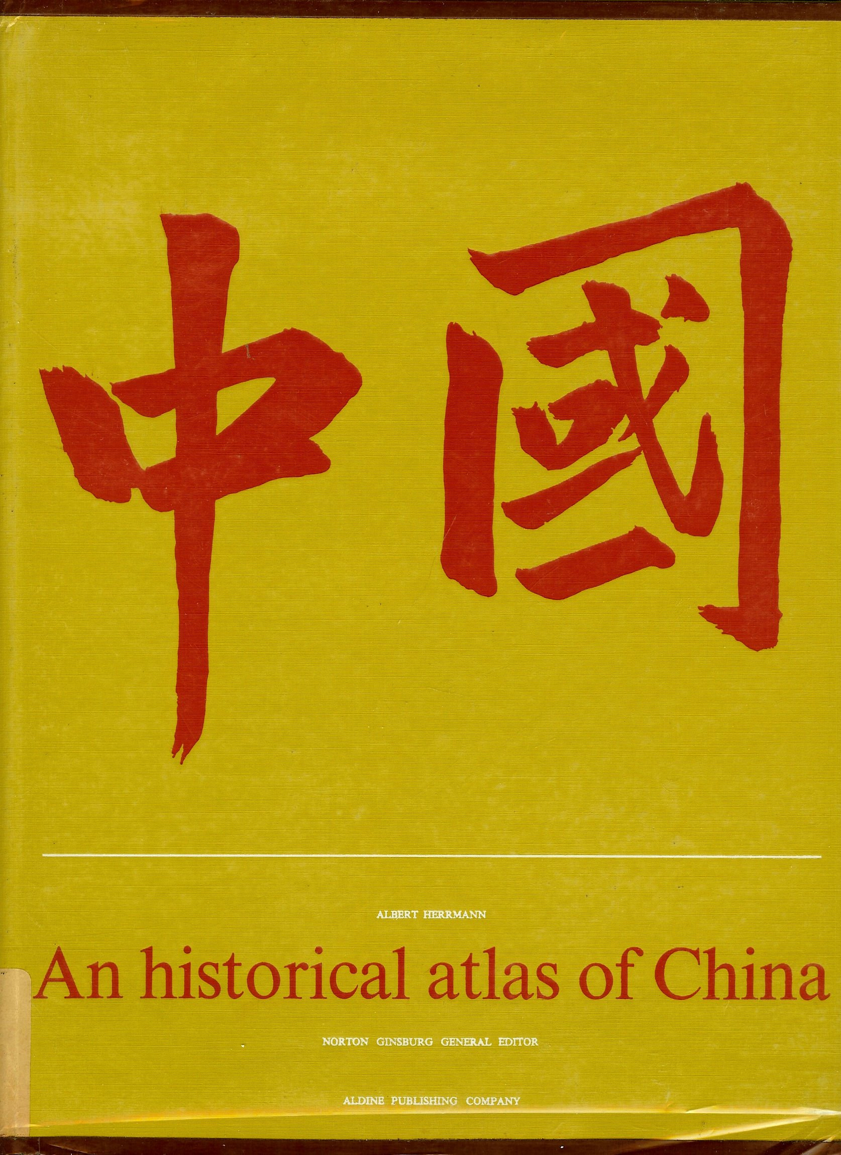 An Historical Atlas of China, Herrmann, Albert