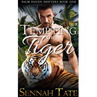 Tempting the Tiger (Palm Haven Shifters Book 1) (English Edition)