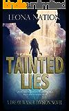 Tainted Lies: A Dream Walker Division Novel