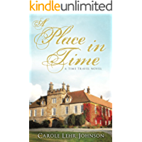 A Place in Time: A Time Travel Novel