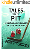 Tales from the Pit:Casino Table Games Managers in Their Own Words