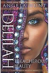 Delilah (A Dangerous Beauty Novel Book #3): Treacherous Beauty Kindle Edition