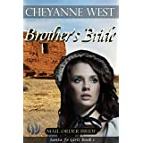 Brother's Bride (Santa Fe Girls Book 1)