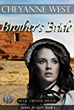 Brother's Bride (Santa Fe Girls Book 1)