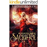 Sacrifice: A Fantasy Romance (Her Soulkeepers Book 1)