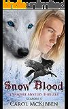 Snow Blood: Season 4 (A Vampire Mystery Thriller)