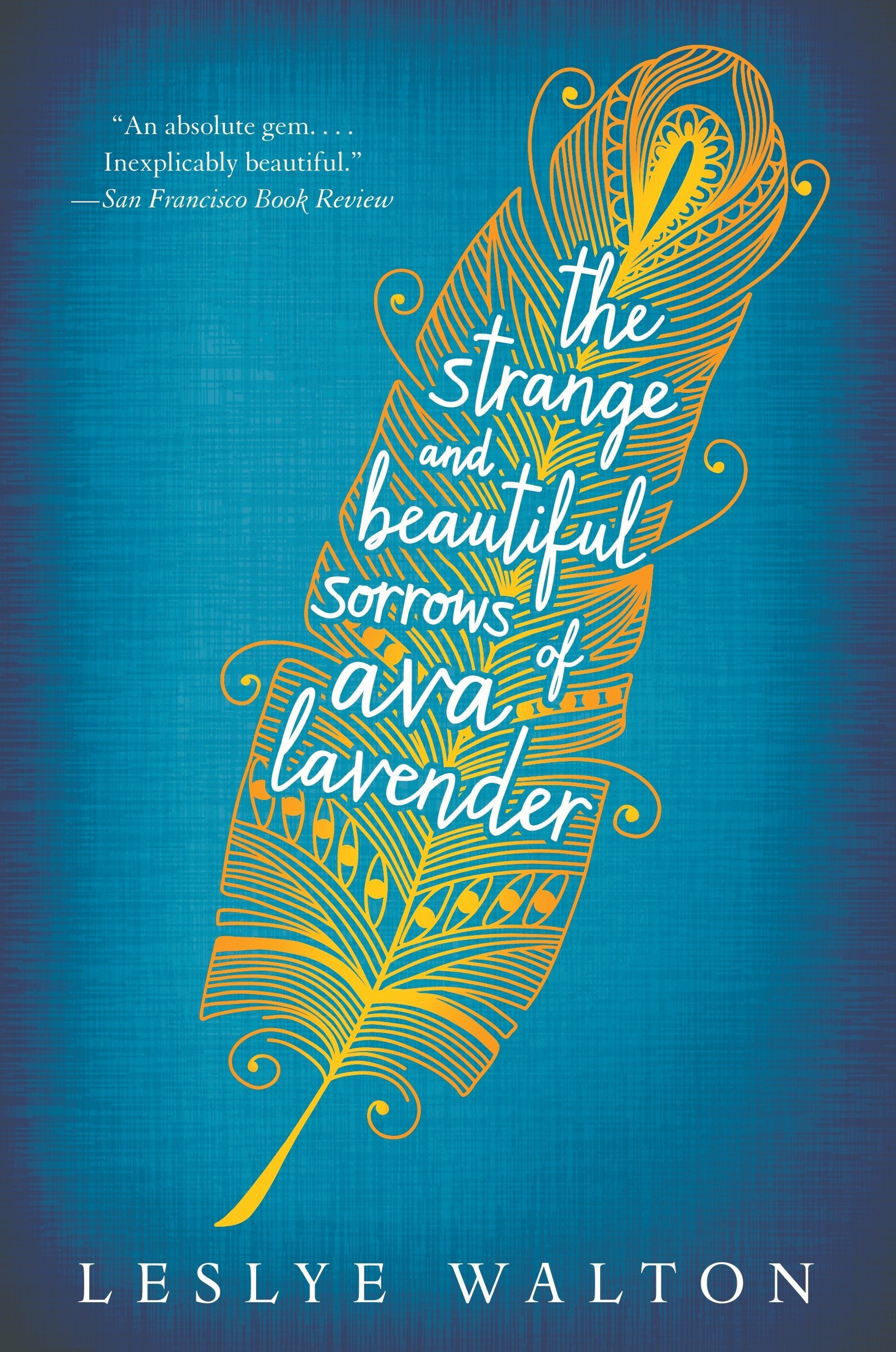 The Strange and Beautiful Sorrows of Ava Lavender PDF
