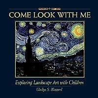 Exploring Landscape Art With Children (Come Look