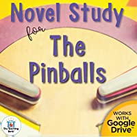 Novel Study Book Unit for The Pinballs by Betsy Byars Printable or for Google Drive™ or Google Classroom™