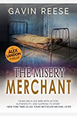 The Misery Merchant: A gripping and authentic crime thriller (Alex Landon Case Files Book 4) Kindle Edition