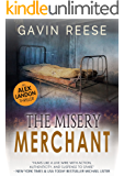 The Misery Merchant (Alex Landon Case Files Book 3)