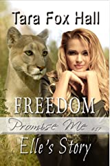 Freedom: Elle's Story (Promise Me Book 17) Kindle Edition