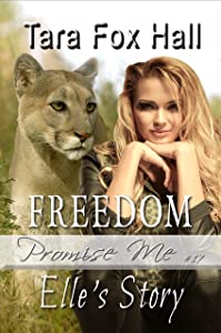 Freedom: Elle's Story (Promise Me Book 17)