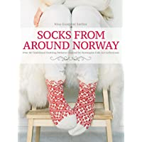 Socks from Around Norway: Over 40 Traditional Knitting Patterns Inspired by Norwegian Folk-Art Collections