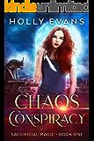 Chaos Conspiracy (Sacrificial Magic Book 1)