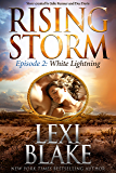 White Lightning: Episode 2 (Rising Storm)