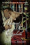 Dearest Bloodiest Elizabeth: Book II:  The Confession of Mr Darcy, Vampire