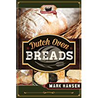 Dutch Oven Breads (English Edition)