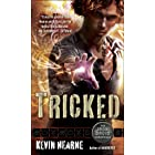 Tricked: The Iron Druid Chronicles, Book Four