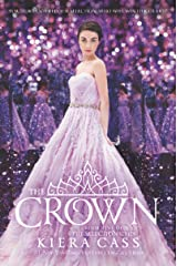 The Crown (The Selection Book 5) Kindle Edition